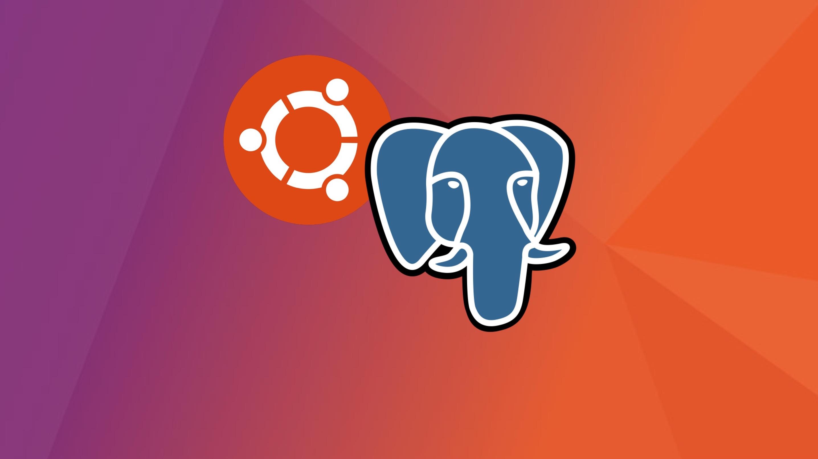 How To: PostgreSQL Installation And Configuration In Ubuntu